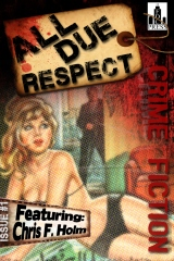 All Due Respect Issue #1