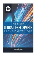 The Rise of Global Free Speech in the Digital Age