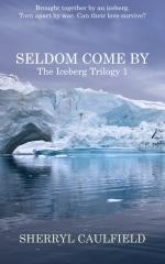 Seldom Come By