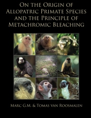 On the Origin of Allopatric Primate Species and the Principle of Metachromic Bleaching