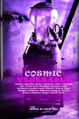 Cosmic Vegetable