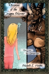 Roxanne and the Dragon Mirror