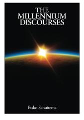The Millenium Discourses