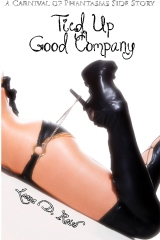 Tied Up in Good Company (Lesbian BDSM Erotic Romance)