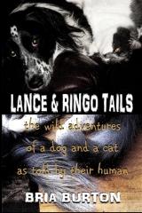 Lance & Ringo Tails