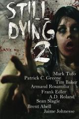 Still Dying 2