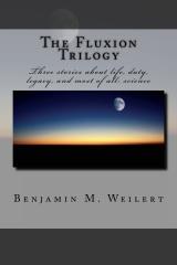 The Fluxion Trilogy