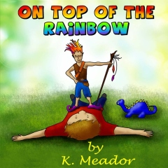 On Top of the Rainbow