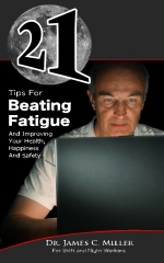 21 Tips For Beating Fatigue And Improving Your Health, Happiness And Safety