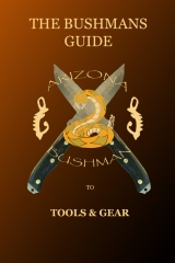 The Bushmans Guide to Tools and Gear