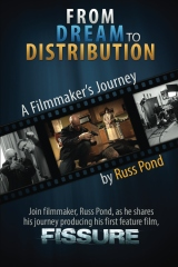 From Dream to Distribution - A Filmmaker's Journey