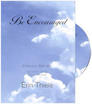 Be Encouraged Classic Series: Volume One Part Three