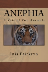 Anephia: A Tale of Two Animals