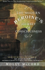 The Modern Heroine's Journey of Consciousness