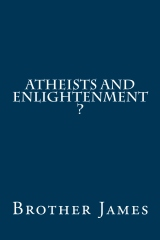 ATHEISTS and ENLIGHTENMENT ?