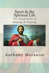 Sport & the Spiritual Life