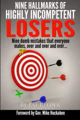 Nine Hallmarks Of Highly Incompetent Losers