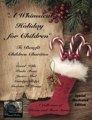 A Whimsical Holiday for Children ~ Illustrated Edition