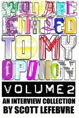 You Are Entitled To My Opinion - Volume 2