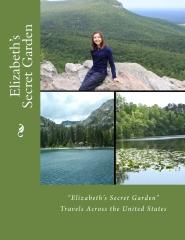 """Elizabeth's Secret Garden"""