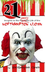21 Insights to the Happy Life of the Northampton Clown