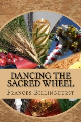 Dancing the Sacred Wheel