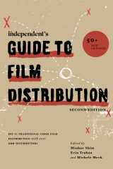The Independent's Guide to Film Distribution