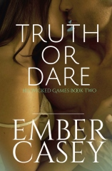 Truth or Dare (His Wicked Games #2)