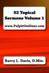 52 Topical Sermons Volume 1