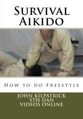 Survival Aikido: How to do Freestyle