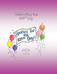 Celebrating the 100th Day