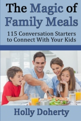 The Magic of Family Meals