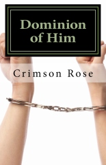 Dominion of Him