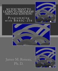 So You Want to Learn to Program? (Second Edition)