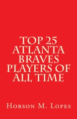 Top 25 Atlanta Braves Players of All Time