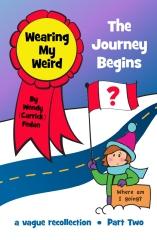 Wearing My Weird - Book 2