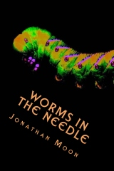 Worms in the Needle
