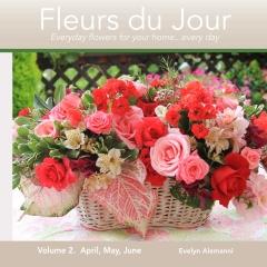 Fleurs du Jour Volume 2