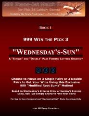 999 Win the Pick 3: Wednesday's-Sun
