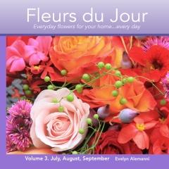 Fleurs du Jour  Volume 3 Summer