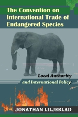 The Convention on International Trade of Endangered Species
