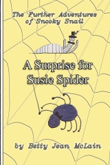 A Surprise for Susie Spider