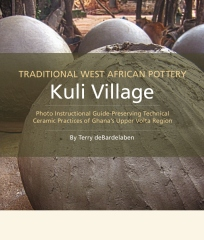 TRADITIONAL WEST AFRICAN POTTERY Kuli Village