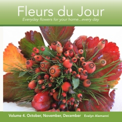 Fleurs du Jour  Volume Four October, November, December