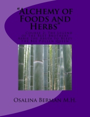 """""""The Alchemy of Foods and Herbs"""""""