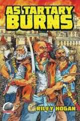 As Tartary Burns