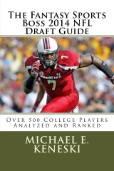 The Fantasy Sports Boss 2014 NFL Draft Guide