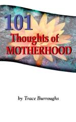 101 Thoughts of Motherhood