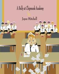 A Bully at Chipmunk Academy