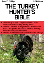 The Turkey Hunter's Bible 2nd Edition